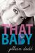 That Baby by Jillian Dodd