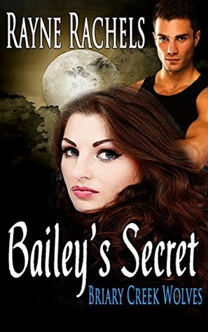 Bailey's Secret (Briary Creek Wolves Book 1)