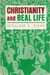 Christianity And Real Life