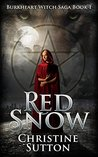 Red Snow (Burkheart Witch Saga #1)