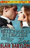 Billionaires in Disguise: Rae (Complete Omnibus Edition) (The Devilhouse #1-9)