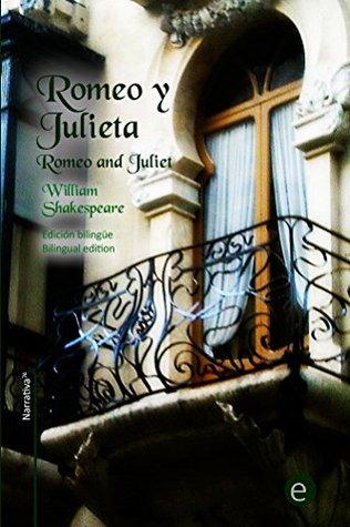 Romeo y Julieta: Edición bilingüe/Bilingual edition (Biblioteca Clásicos bilingües nº 20)
