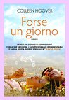Forse un giorno by Colleen Hoover