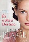 És o Meu Destino by Lesley Pearse