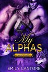 My Alphas: Part One