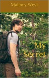 My Secret by Mallory West