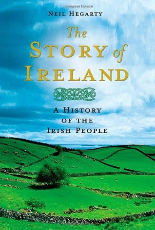 The story of ireland a history of the irish people by neil hegarty fandeluxe Images