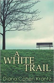 A White Trail by Diana Cohen Krantz