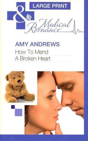 How to mend a broken heart by amy andrews fandeluxe PDF