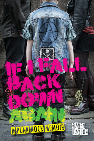 If I Fall Back Down Again: A Punk Rock Memoir