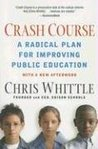 Crash Course: A Radical Plan for Improving Public Education