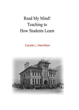 Read My Mind! Teaching to How Students Learn