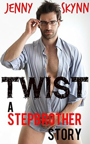 TWIST - A Stepbrother Story