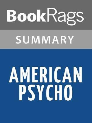 American Psycho by Bret Easton Ellis | Summary & Study Guide