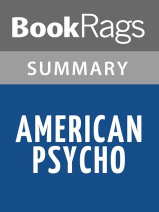 American Psycho by Bret Easton Ellis | Summary & Study Guide by BookRags
