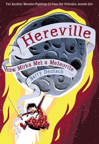 How Mirka Met a Meteorite (Hereville #2)