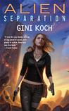 """Alien Separation (Katherine """"Kitty"""" Katt, #11)"""