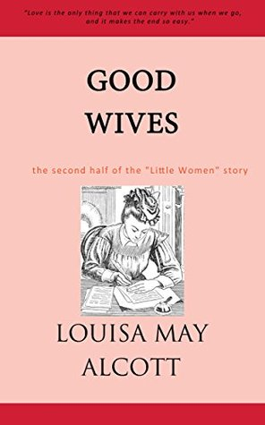 Good Wives with original illustrations