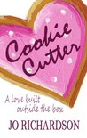Cookie Cutter by Jo  Richardson