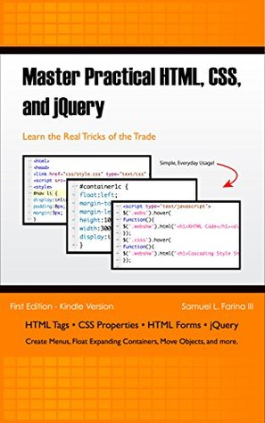 Master Practical HTML, CSS, and jQuery
