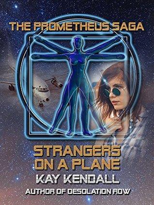 Strangers on a Plane (The Prometheus Saga)