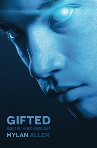 Gifted (The Guardians Saga, 1)