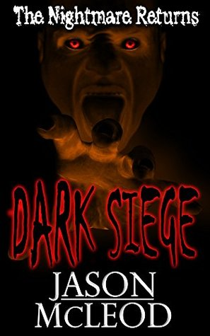 The Nightmare Returns (Dark Siege #2)