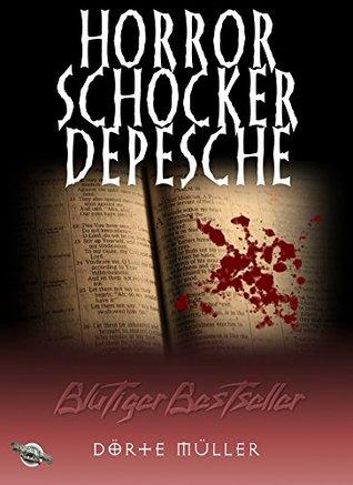 Blutiger Bestseller: Horror-Schocker-Depesche