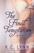 The Final Temptation (Men of Honor, #3.5)