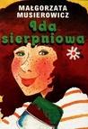Ida sierpniowa (Jeżycjada, #4)