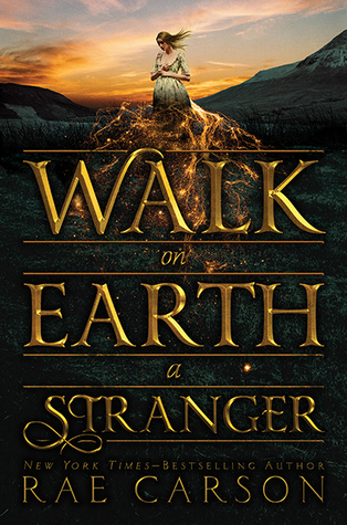 Ebook Walk on Earth a Stranger by Rae Carson read!