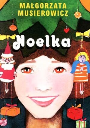 Noelka (Jeżycjada, #7)