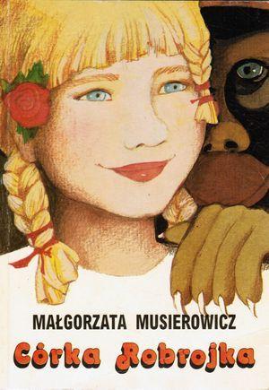 Córka Robrojka by Małgorzata Musierowicz