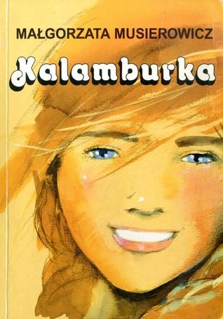 Kalamburka by Małgorzata Musierowicz