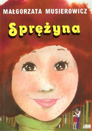 Sprężyna by Małgorzata Musierowicz