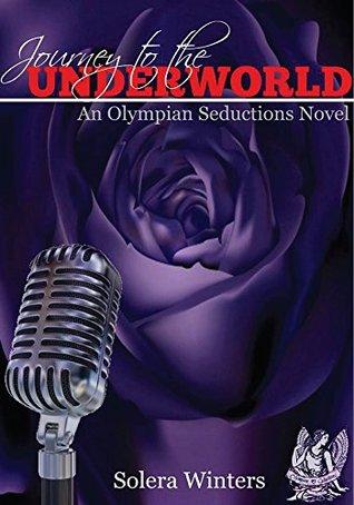 Journey to the UnderWorld (Olympian Seductions)