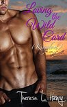 Loving the Wild Card (Kingdom Book 5)