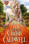 More Than a Duke (The Heart of a Duke, #2)