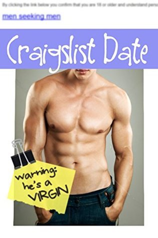 Craigslist Date: Warning: He's a VIRGIN (Virginity for Sale Book 1)