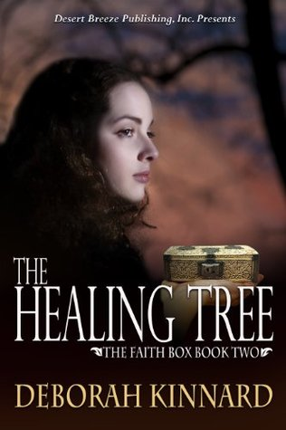 The Healing Tree (The Faith Box #2)
