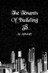 The Tenants of Building 38: An Anthology