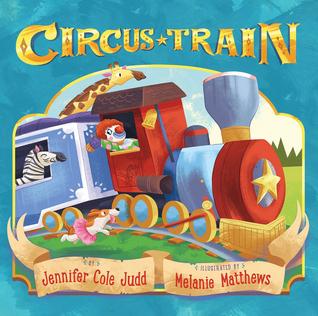 Circus Train by Jennifer Cole Judd
