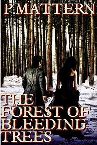 the-forest-of-bleeding-trees-part-1-the-hunter
