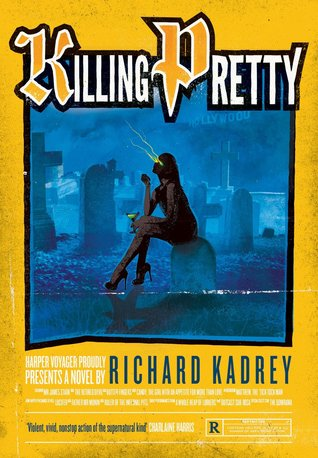 Killing Pretty (Sandman Slim, #7)