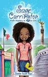 Sage Carrington, Math Mystery in Mexico City