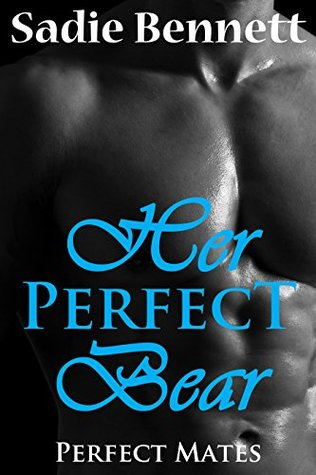 Her Perfect Bear