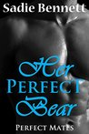 Her Perfect Bear (Perfect Mates #2)