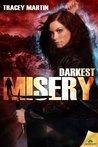 Darkest Misery (Miss Misery, #4)