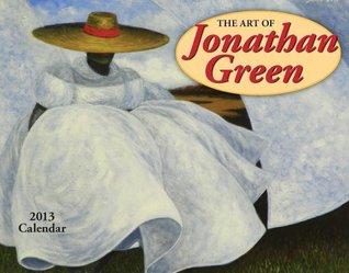 The Art of Jonathan Green 2013 Calendar