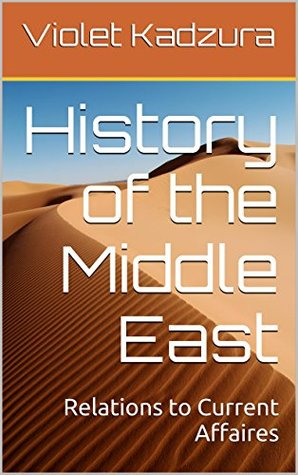 History of the Middle East: Relations to Current Affairs